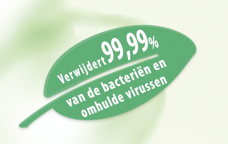 Verwijdert 99,99% van de bacteriën en omhulde virussen.
